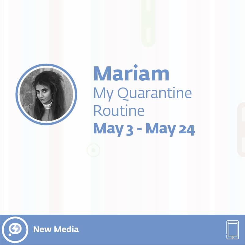 3 - My Quarantine Routine