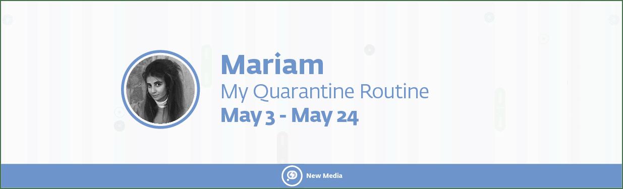 erkar 2 09 - My Quarantine Routine