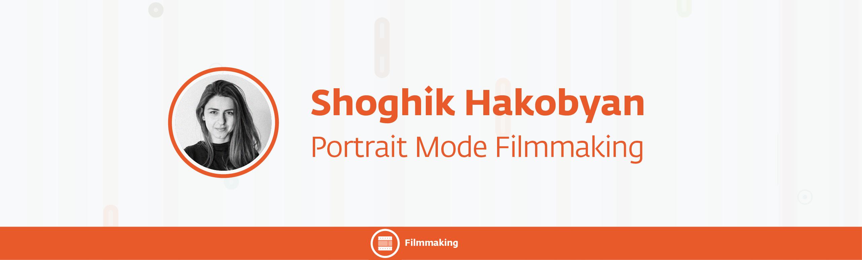 17 - Portrait Mode Filmmaking