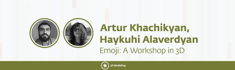 5 - Emoji: A Workshop in 3D