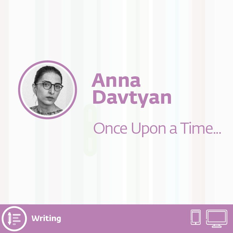 writing 07 - Once Upon a Time...