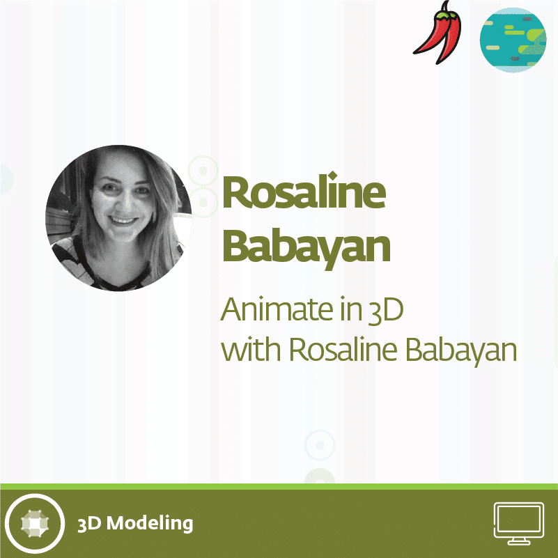rosaline 34 - Animate in 3D with Rosaline Babayan