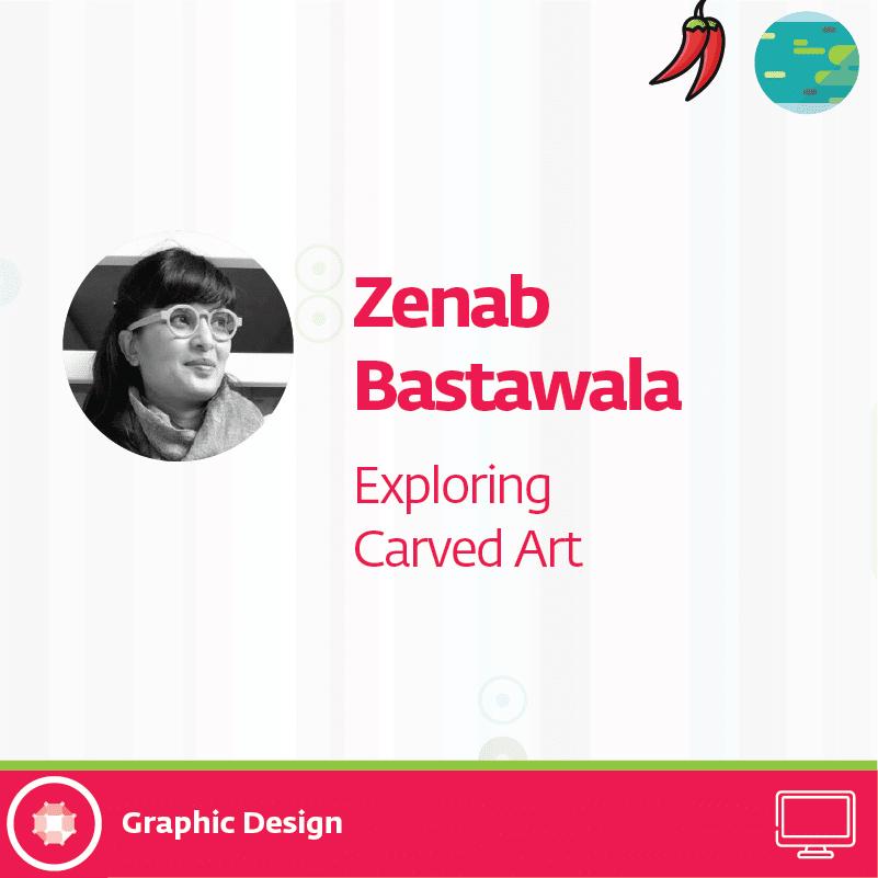 zenab 30 - Exploring Carved Art