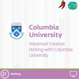 Advanced Creative Writing with Columbia University